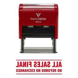 All Sales Final No Refunds No Exchanges Self Inking Rubber S