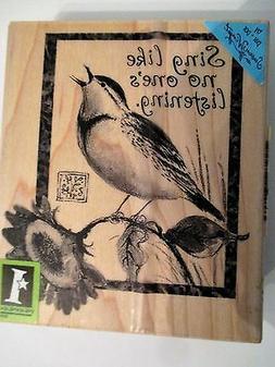 Bird SING LIKE NO OTHER wood mounted Inkadinkado Rubber Stam