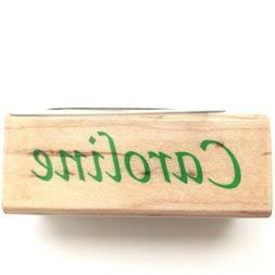 CAROLINE Inkadinkado Name Personalized Calligraphy Rubber St