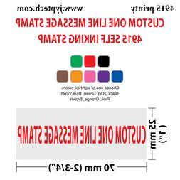 Custom One Line Message Stamp 4915 Self Inking Stamp