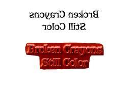 Rubber Stamp Broken Crayons Still Color Inspirational Art Th