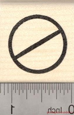 Universal No Symbol Rubber Stamp, Circle with Slash   D27116