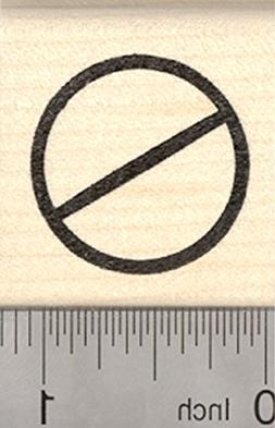 Universal No Symbol Rubber Stamp, Circle with Slash